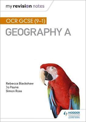 My Revision Notes: OCR GCSE (9-1) Geography A - Simon Ross - 9781510418936