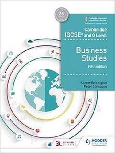 Cambridge IGCSE and O Level Business Studies 5th edition South Asia - Karen Borrington - 9781510421240