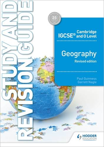 Cambridge IGCSE and O Level Geography Study and Revision Guide revised edition - Paul Guinness - 9781510421394