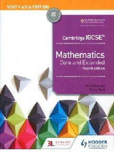 Cambridge IGCSE Mathematics Core and Extended 4th edition South Asia - Ric Pimentel - 9781510421691