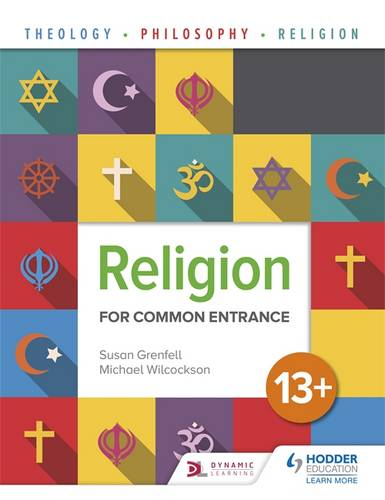 Religion for Common Entrance 13+ - Susan Grenfell - 9781510422322