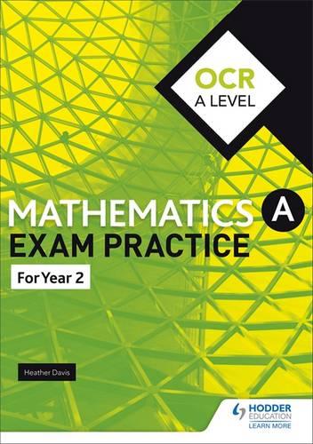 OCR A Level (Year 2) Mathematics Exam Practice - Jan Dangerfield - 9781510423688