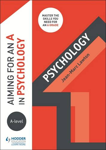 Aiming for an A in A-level Psychology - Jean-Marc Lawton - 9781510424234