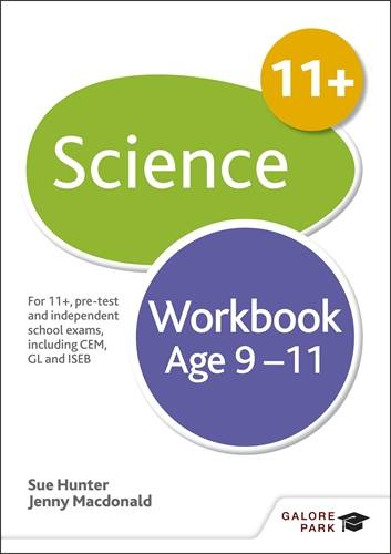 11+ Science Workbook Age 9-11 - Sue Hunter - 9781510429819