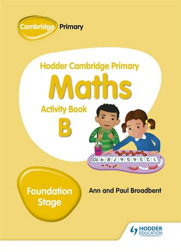 Hodder Cambridge Primary Maths Activity Book B Foundation Stage - Paul Broadbent - 9781510431836
