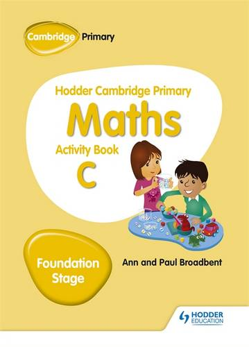 Hodder Cambridge Primary Maths Activity Book C Foundation Stage - Paul Broadbent - 9781510431843