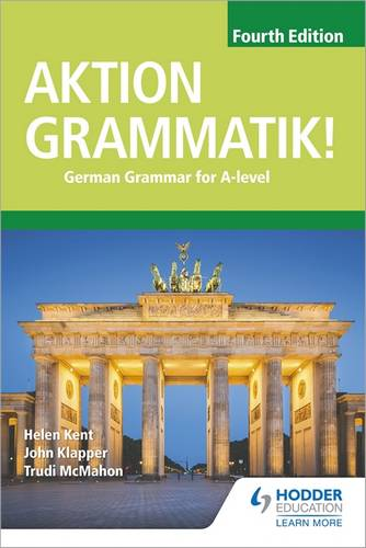 Aktion Grammatik! Fourth Edition: German Grammar for A Level - John Klapper - 9781510433335