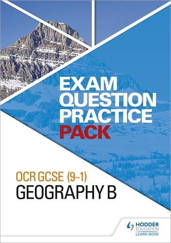 OCR GCSE (9-1) Geography B Exam Question Practice Pack - Hodder Education - 9781510433564