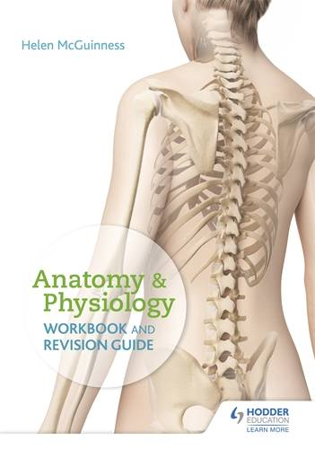 Anatomy & Physiology Workbook and Revision Guide - Helen McGuinness - 9781510436138