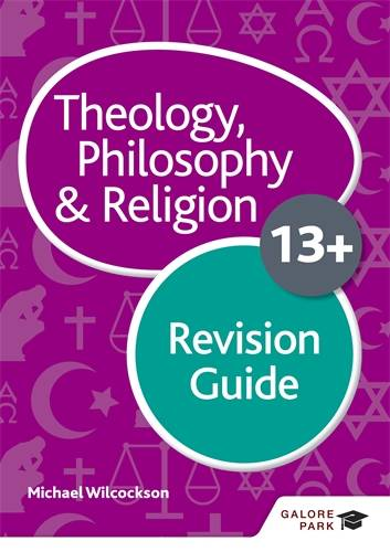 Theology Philosophy and Religion for 13+ Revision Guide - Michael Wilcockson - 9781510446632