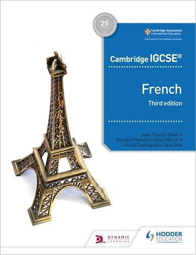 Cambridge IGCSE (TM) French Student Book Third Edition - Jean-Claude Gilles - 9781510447554