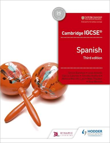 Cambridge IGCSE (TM) Spanish Student Book Third Edition - Simon Barefoot - 9781510447578