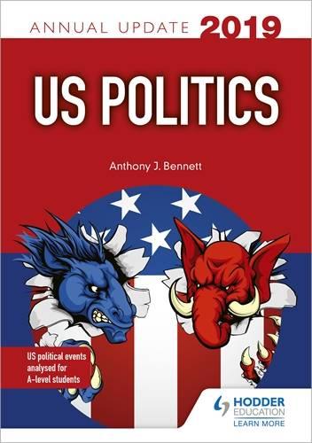 US Politics Annual Update 2019 - Anthony J Bennett - 9781510447585