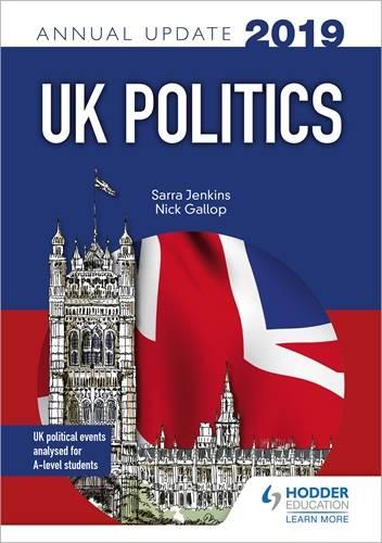 UK Politics Annual Update 2019 - Sarra Jenkins - 9781510447646