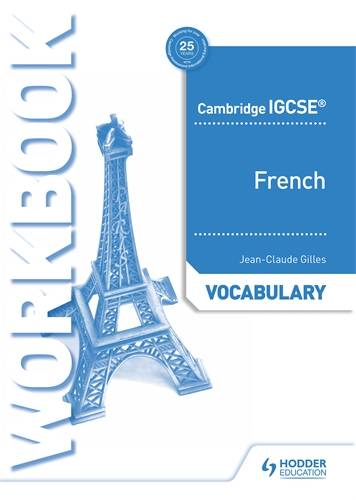 Cambridge IGCSE (TM) French Vocabulary Workbook - Jean-Claude Gilles - 9781510448049