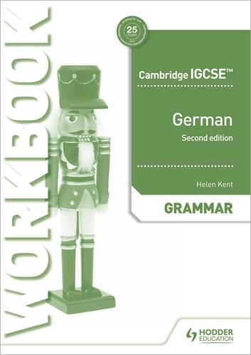 Cambridge IGCSE (TM) German Grammar Workbook Second Edition - Helen Kent - 9781510448056