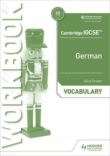 Cambridge IGCSE (TM) German Vocabulary Workbook - Alice Gruber - 9781510448063