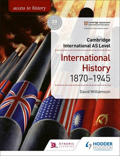Access to History for Cambridge International AS Level: International History 1870-1945 - David Williamson - 9781510448674