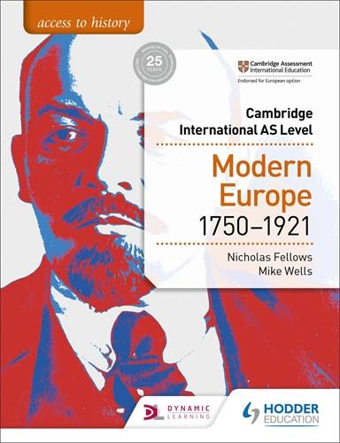 Access to History for Cambridge International AS Level: Modern Europe 1750-1921 - Nicholas Fellows - 9781510448698