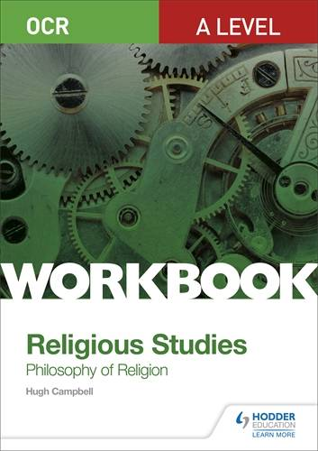 OCR A Level Religious Studies: Philosophy of Religion Workbook - Hugh Campbell - 9781510449268