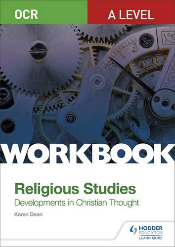 OCR A Level Religious Studies: Developments in Christian Thought Workbook - Karen Dean - 9781510449336