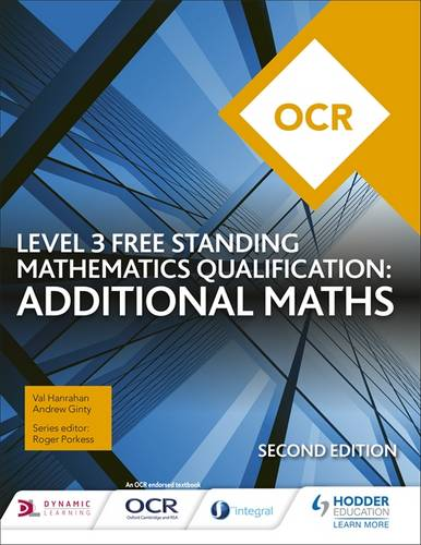 OCR Level 3 Free Standing Mathematics Qualification: Additional Maths (2nd edition) - Val Hanrahan - 9781510449640
