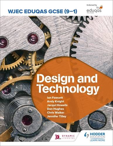 WJEC Eduqas GCSE (9-1) Design and Technology - Ian Fawcett - 9781510451346