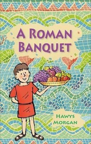 A Roman Banquet - Hawys Morgan - 9781510453739