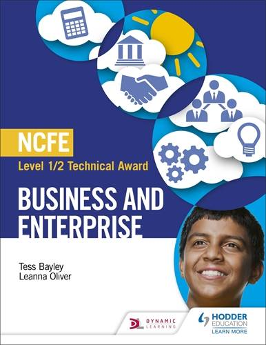 NCFE Level 1/2 Technical Award in Business and Enterprise - Tess Bayley - 9781510456785