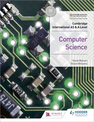 Cambridge International AS & A Level Computer Science - David Watson - 9781510457591