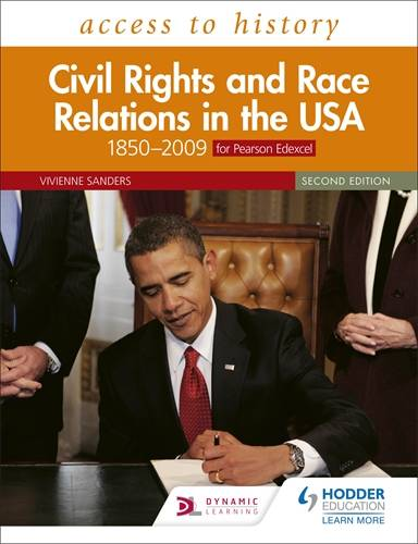 Access to History: Civil Rights and Race Relations in the USA 1850-2009 for Pearson Edexcel Second Edition - Vivienne Sanders - 9781510457874