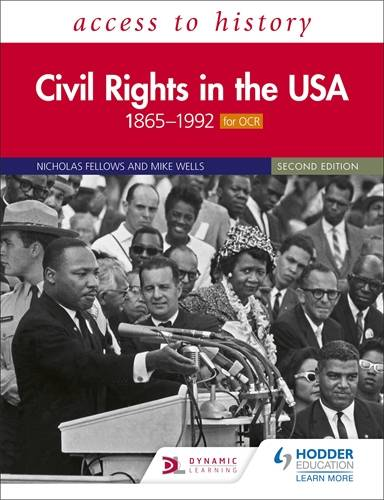 Access to History: Civil Rights in the USA 1865-1992 for OCR Second Edition - Nicholas Fellows - 9781510457935