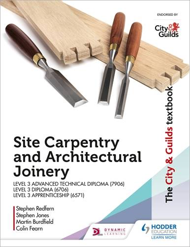 The City & Guilds Textbook: Site Carpentry & Architectural Joinery for the Level 3 Apprenticeship (6571)