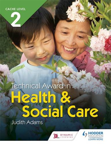 CACHE Level 2 Technical Award in Health and Social Care - Judith Adams - 9781510462151