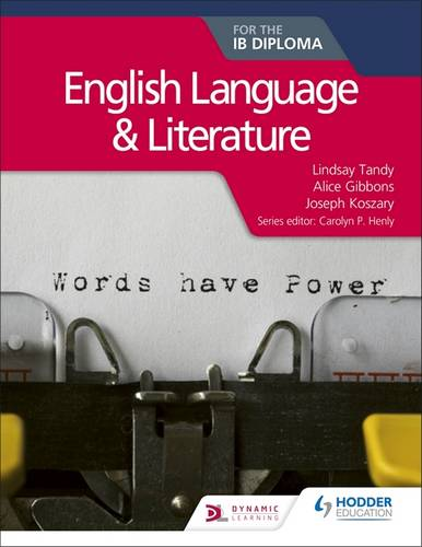 English Language and Literature for the IB Diploma - Lindsay Sarah Tandy - 9781510463226