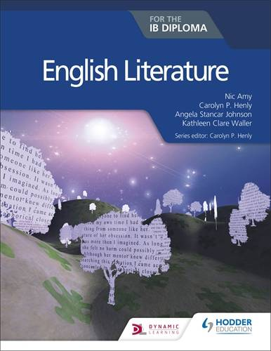 English Literature for the IB Diploma - Carolyn P. Henly - 9781510467132