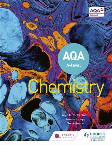 AQA A Level Chemistry (Year 1 and Year 2) - Alyn G. McFarland - 9781510469839