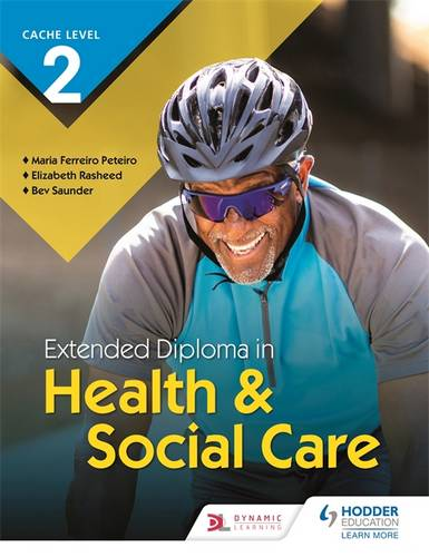 CACHE Level 2 Extended Diploma in Health & Social Care - Elizabeth Rasheed - 9781510471672