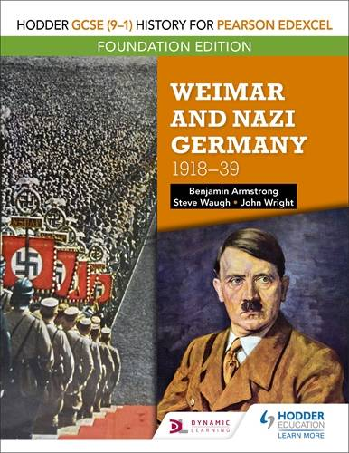 Hodder GCSE (9-1) History for Pearson Edexcel Foundation Edition: Weimar and Nazi Germany
