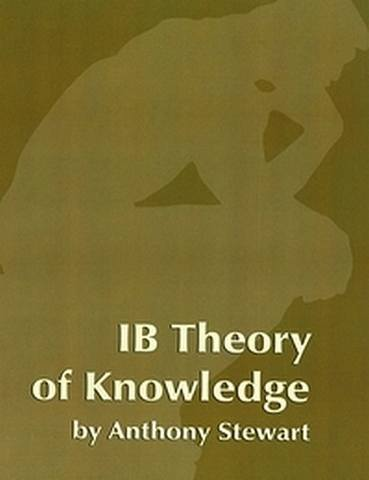 IB Theory of Knowledge Teacher Edition Subscrption - Anthony Stewart - 9781596571778