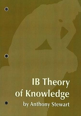 IB Theory of Knowledge Course Materials - Student Activities Book - Anthony Stewart - 9781596571785