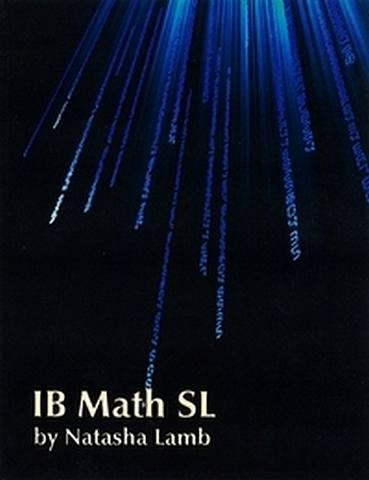 IB Math SL Course Materials - Teacher Edition Subscription - Natasha Lamb - 9781596574113
