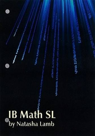 IB Math SL Course Materials - Student Activities Book - Natasha Lamb - 9781596574120