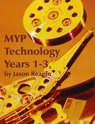 MYP Technology Years 1-3 Teacher Edition Subscription - Jason Reagin - 9781596576803