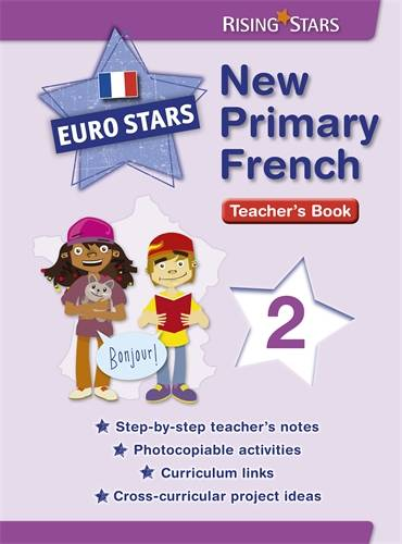 Euro Stars New Primary French 2 (for Years 3 - 4) - Patt Dunn - 9781783392216