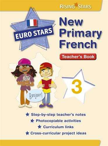 Euro Stars New Primary French 3 (for Years 4 - 5) - Patt Dunn - 9781783392223