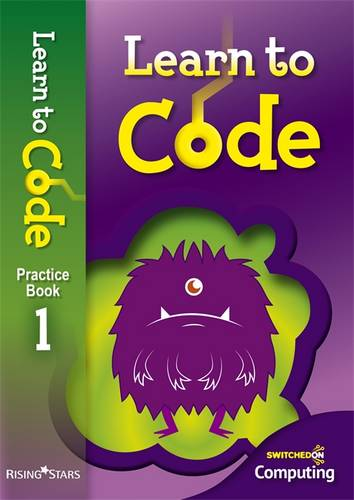 Learn to Code Pupil Book 1 - Claire Lotriet - 9781783393411