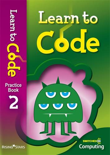 Learn to Code Pupil Book 2 - Claire Lotriet - 9781783393428