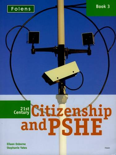 21st Century Citizenship & PSHE: Book 3 - Eileen Osborne - 9781843038467