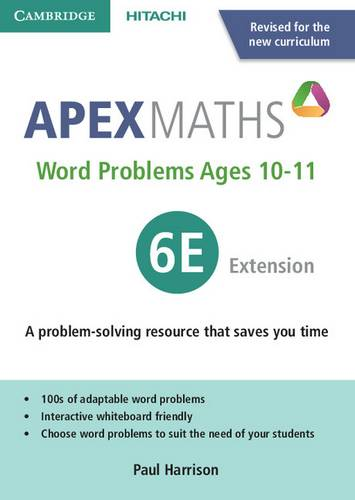 Apex Maths: Apex Word Problems Ages 10-11 6 Extension UK edition - Paul Harrison - 9781845652609